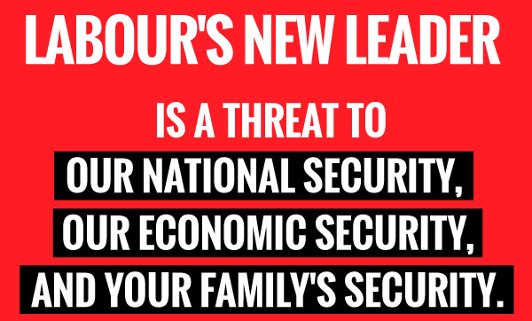 The Conservative Party's response to the election of Jeremy Corbyn as leader of the Labour Party: instill fear, emphasise security