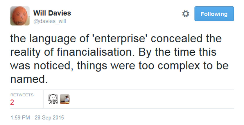 A tweet by Dr Will Davies, author of The Happiness Industry etc